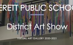 Everett Public Schools Virtual District Art Show 2021